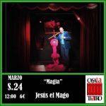ESPECTÁCULO DE MAGIA. Jesús -el Mago-
