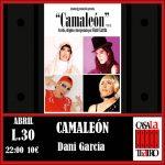 CAMELEON avec Dani García