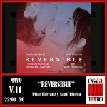 REVERSIBLE Santi Herranz et Pilar Rivera