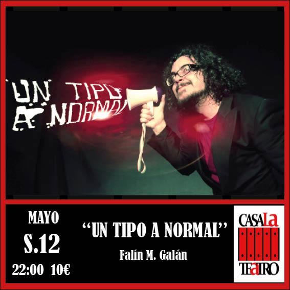 UN TIPO A NORMAL con Falín M. Galán
