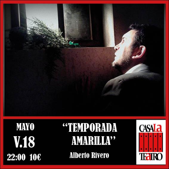 TEMPORADA AMARILLA con Alberto Rivero