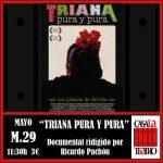 TRIANA PURA and pure. Documentary directed by Ricardo Pachón