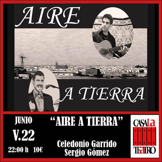 AIRE A TIERRA con Celedonio Garrido y Sergio Gòmez